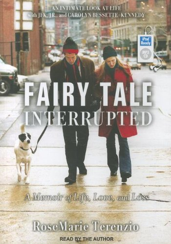 Fairy Tale Interrupted: A Memoir of Life, Love, and Loss  2012 edition cover