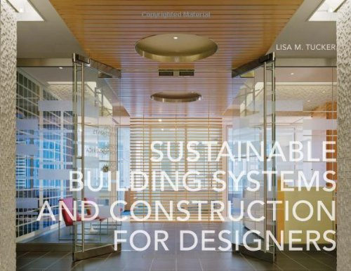Sustainable Building Systems and Construction for Designers   2010 edition cover