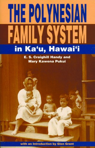 The Polynesian Family System in Kau'u Hawaii:  2006 edition cover