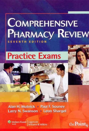 Comprehensive Pharmacy Review Practice Exams  7th 2010 (Revised) edition cover