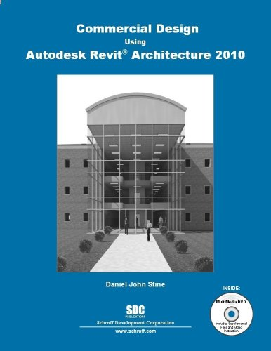 Commercial Design Using Revit Architecture 2010:  2009 edition cover