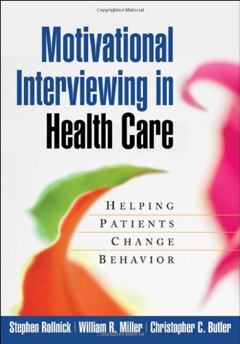 Motivational Interviewing in Health Care Helping Patients Change Behavior  2008 9781593856120 Front Cover