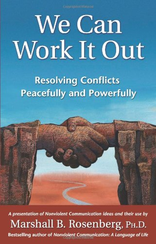 We Can Work It Out Resolving Conflicts Peacefully and Powerfully N/A 9781892005120 Front Cover