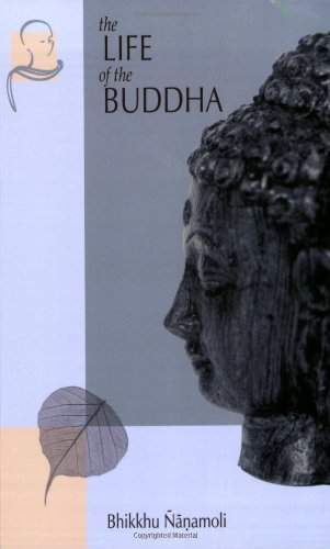 Life of the Buddha  3rd 2001 (Reissue) edition cover
