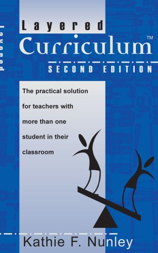 Layered Curriculum : The practical guide for teachers with more than one student in their Classroom 2nd 2004 edition cover