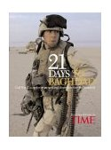 21 Days to Baghdad The Inside Story of How America Won the War Against Iraq  2003 (Revised) 9781932273120 Front Cover