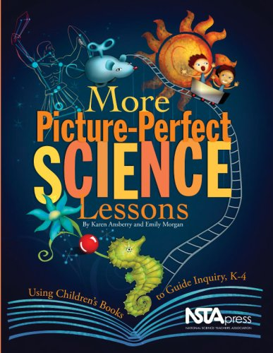 More Picture-Perfect Science Lessons Using Children's Books to Guide Inquiry, K-4  2007 edition cover