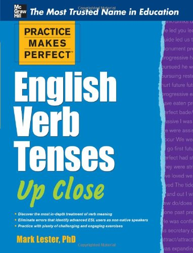 Practice Makes Perfect English Verb Tenses up Close   2012 edition cover