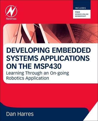 MSP430-Based Robot Applications A Guide to Developing Embedded Systems  2013 edition cover