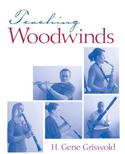 Teaching Woodwinds   2008 9780131577121 Front Cover