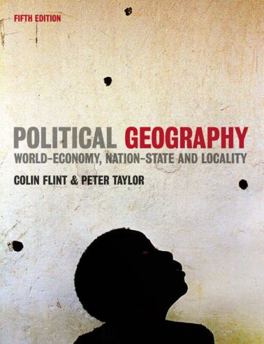 Political Geography World-Economy, Nation-State and Locality 5th 2007 (Revised) edition cover