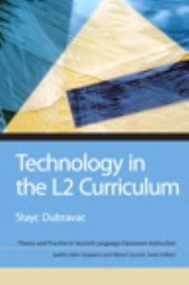 Technology in the L2 Curriculum   2013 edition cover