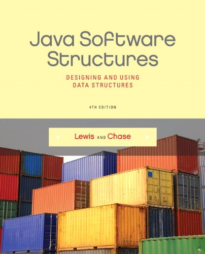 Java Software Structures Designing and Using Data Structures 4th 2014 edition cover
