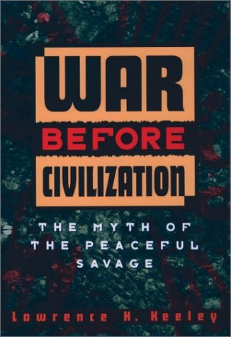 War Before Civilization   1997 (Reprint) edition cover