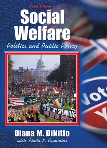 Social Welfare Politics and Public Policy (with MyHelpingLab) 6th 2005 9780205489121 Front Cover