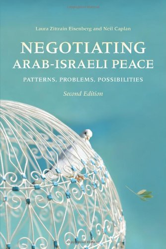 Negotiating Arab-Israeli Peace Patterns, Problems, Possibilities 2nd 2010 edition cover