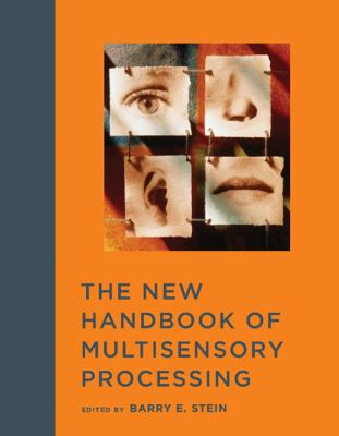 New Handbook of Multisensory Processing   2012 9780262017121 Front Cover