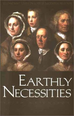 Earthly Necessities Economic Lives in Early Modern Britain N/A edition cover