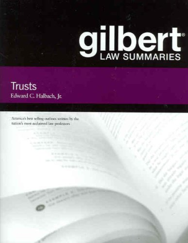 Gilbert Law Summaries on Trusts  13th 2007 (Revised) edition cover