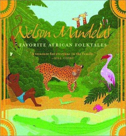 Nelson Mandela's Favorite African Folktales   2002 edition cover