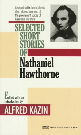 Selected Short Stories of Nathaniel Hawthorne  N/A edition cover