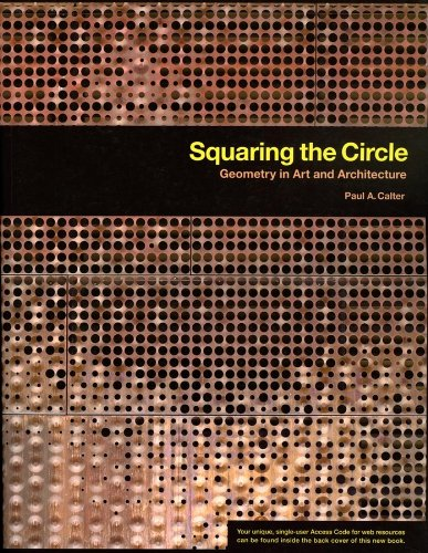 Squaring the Circle Geometry in Art and Architecture  2008 edition cover