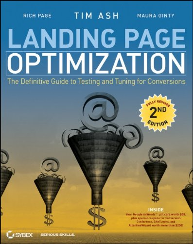 Landing Page Optimization The Definitive Guide to Testing and Tuning for Conversions 2nd 2012 edition cover