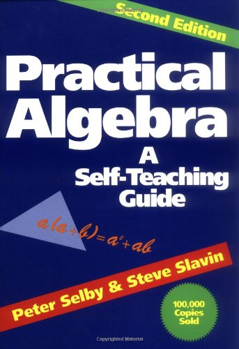 Practical Algebra A Self-Teaching Guide 2nd 1991 (Revised) 9780471530121 Front Cover