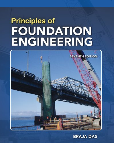 Principles of Foundation Engineering, SI Edition  7th 2011 9780495668121 Front Cover