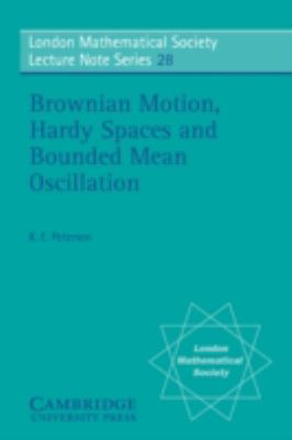 Brownian Motion, Hardy Spaces and Bounded Mean Oscillation   1977 9780521215121 Front Cover