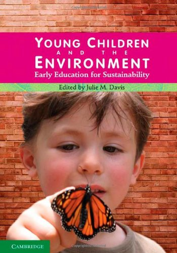 Young Children and the Environment Early Education for Sustainability  2010 9780521736121 Front Cover