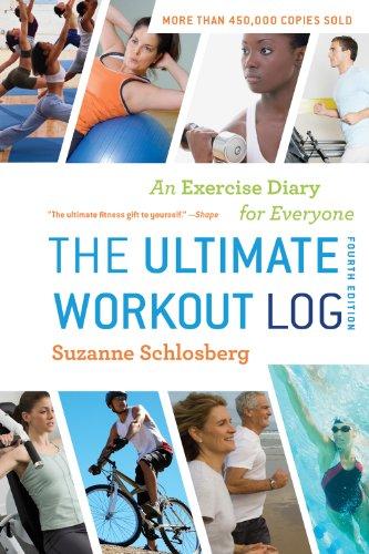 Ultimate Workout Log An Exercise Diary for Everyone 4th 2011 edition cover