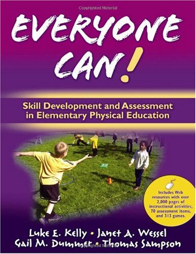 Everyone Can! Skill Development and Assessment in Elementary Physical Education with Web Resources  2009 edition cover