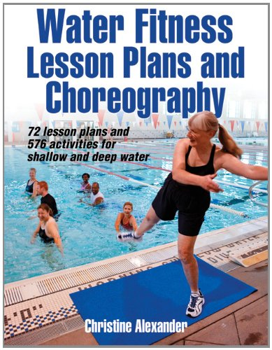 Water Fitness Lesson Plans and Choreography   2011 edition cover