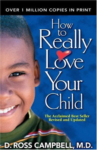 How to Really Love Your Child   2004 edition cover