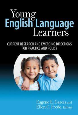 Young English Language Learners Current Research and Emerging Directions for Practice and Policy  2010 edition cover