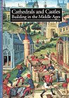 Cathedrals and Castles Building in the Middle Ages  1995 edition cover