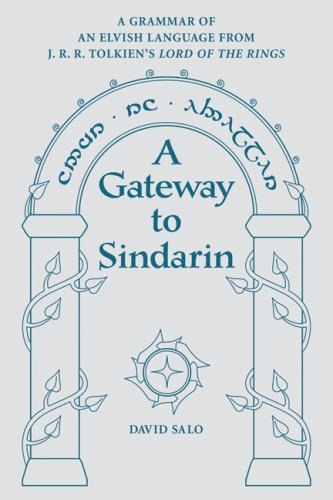 Gateway to Sindarin A Grammar of an Elvish Language from J. R. R. Tolkien's Lord of the Rings N/A edition cover