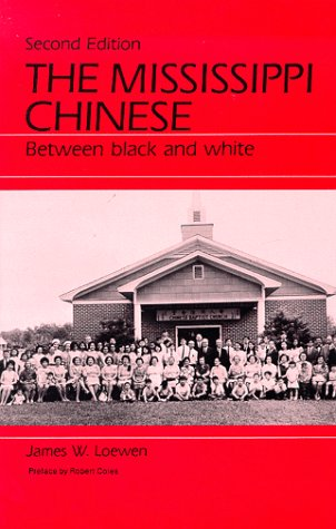 Mississippi Chinese Between Black and White 2nd (Reprint) edition cover