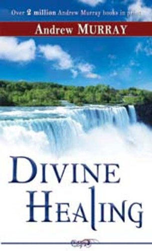 Divine Healing  1982 (Reprint) edition cover