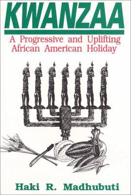 Kwanzaa A Progressive and Uplifting African American Holiday 4th (Reprint) 9780883780121 Front Cover