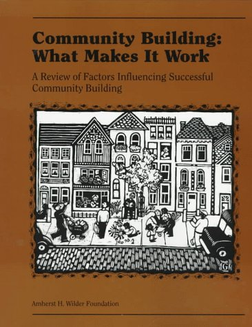 Community Building A Literature Review of Factors Influencing Successful Community Building  1997 (Workbook) 9780940069121 Front Cover