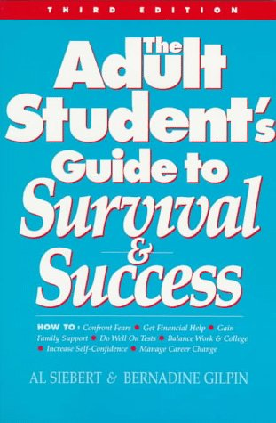 Adult Student's Guide to Survival and Success  3rd 1996 (Revised) 9780944227121 Front Cover