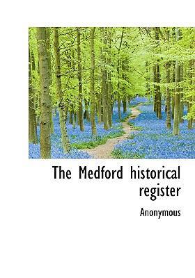 Medford Historical Register N/A 9781115062121 Front Cover