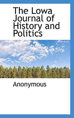 Lowa Journal of History and Politics  N/A 9781116739121 Front Cover