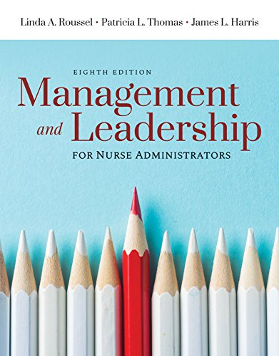 Management and Leadership for Nurse Administrators  8th 2020 (Revised) 9781284148121 Front Cover
