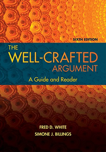 The Well-crafted Argument:   2016 9781305634121 Front Cover