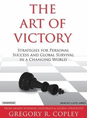 The Art of Victory: Strategies for Personal Success and GLobal Survival in a Changing World  2006 edition cover
