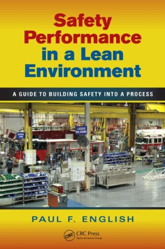 Safety Performance in A Lean Environment   2012 9781439821121 Front Cover