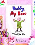 Daddy, My Hero  Large Type 9781484199121 Front Cover